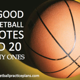 55 Good Basketball Quotes and 20 Funny Ones