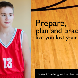 Basketball coaching is easy with a plan